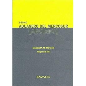 Código Aduanero del Mercosur Anotado
