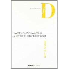 Constitucionalismo Popular y Control de Constitucionalidad