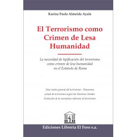 El Terrorismo como Crimen de Lesa Humanidad