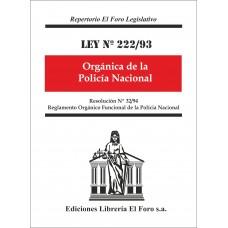 Ley Nº 222/93 Orgánica de la Policía Nacional