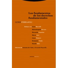 Los Fundamentos de los Derechos Fundamentales