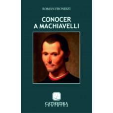Conocer a Machiavelli