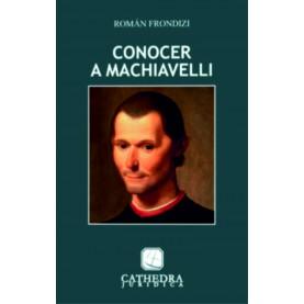 Conocer a Machiavelli - Maquiavelo