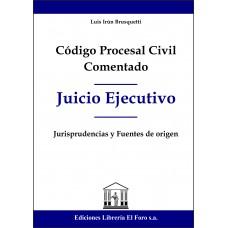 Código Procesal Civil Comentado (Juicio Ejecutivo)
