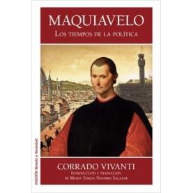 Maquiavelo. Los tiempos de la política