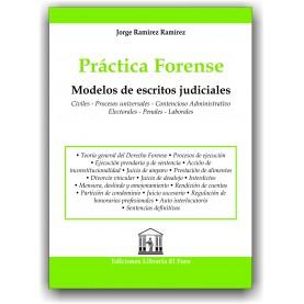 Práctica Forense. Modelos de Escritos Judiciales