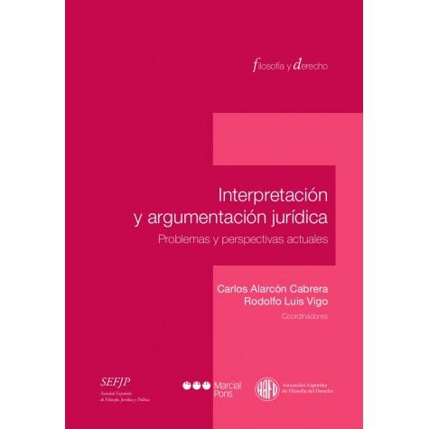 Interpretación y argumentación jurídica